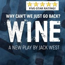 promotional poster for Wine west end theatre production